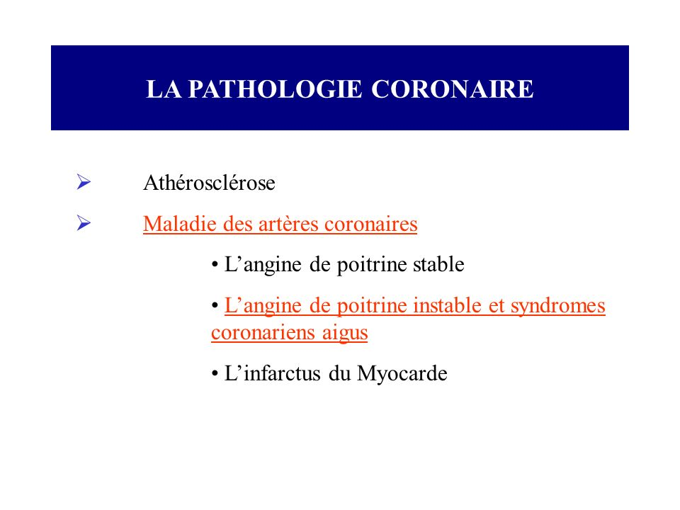 LA PATHOLOGIE CORONAIRE