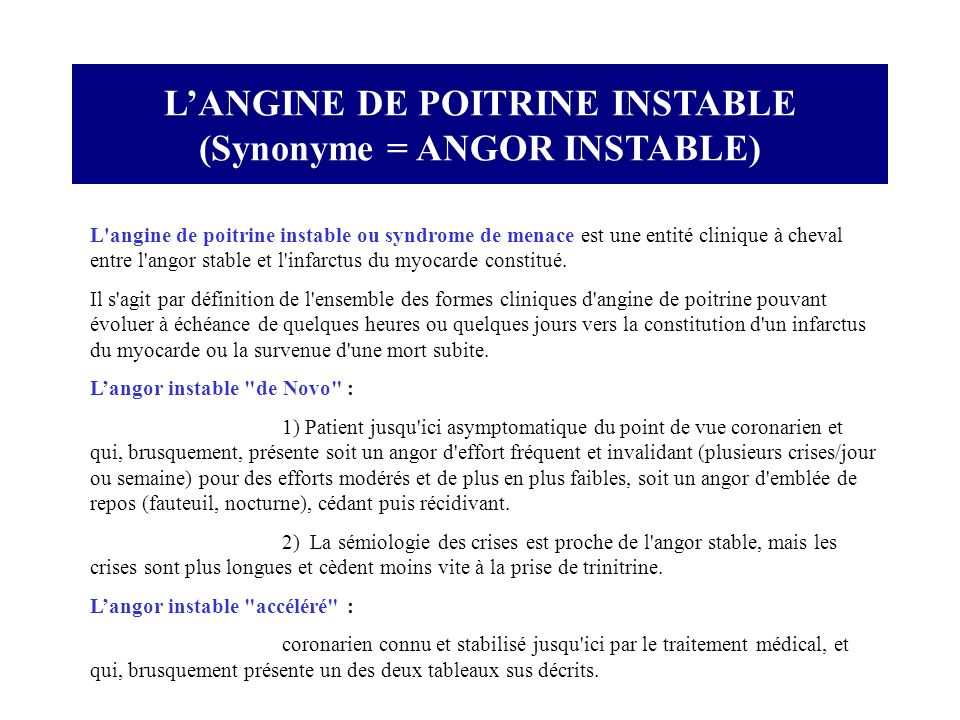 L'ANGINE DE POITRINE INSTABLE (Synonyme = ANGOR INSTABLE)