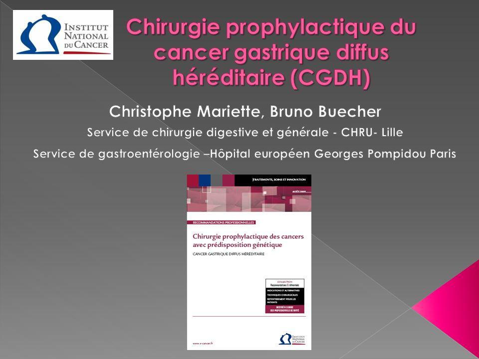 Chirurgie prophylactique du cancer gastrique diffus héréditaire (CGDH)