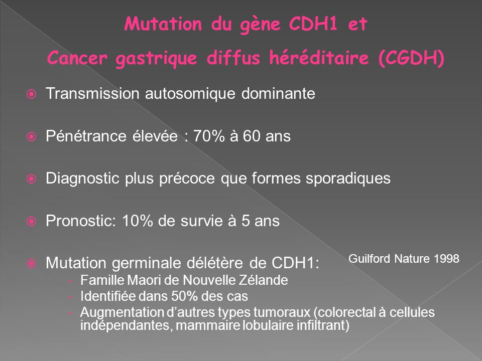 Cancer gastrique diffus héréditaire (CGDH)