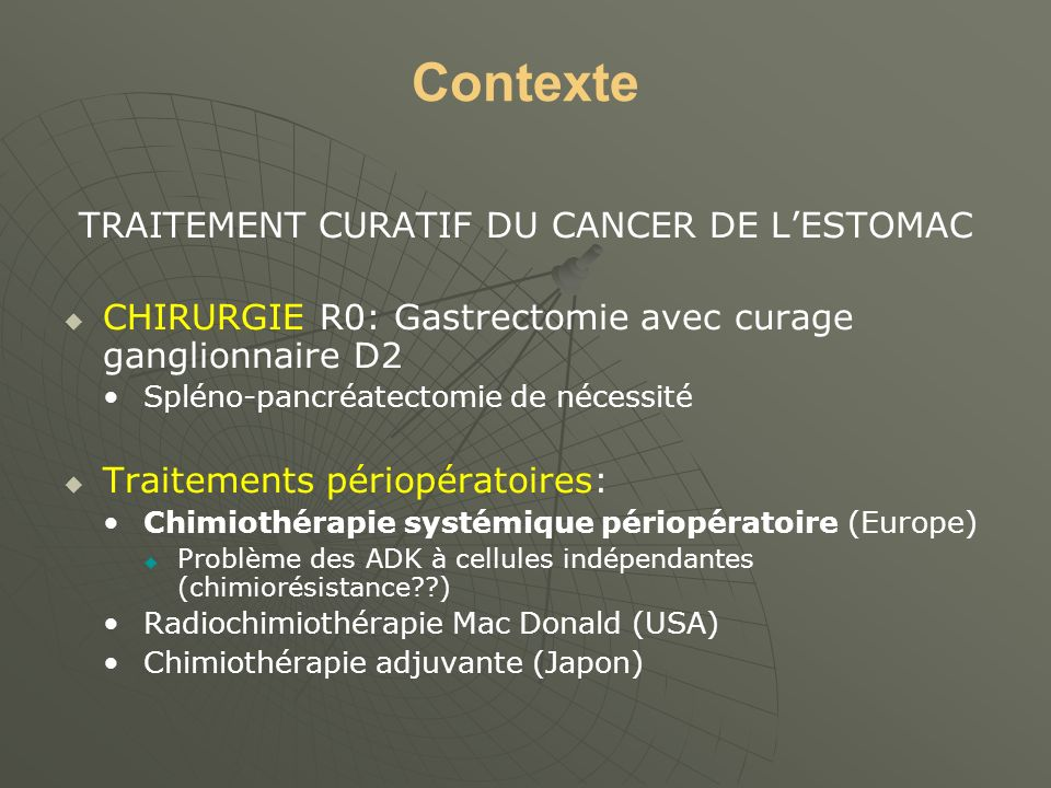 TRAITEMENT CURATIF DU CANCER DE L'ESTOMAC