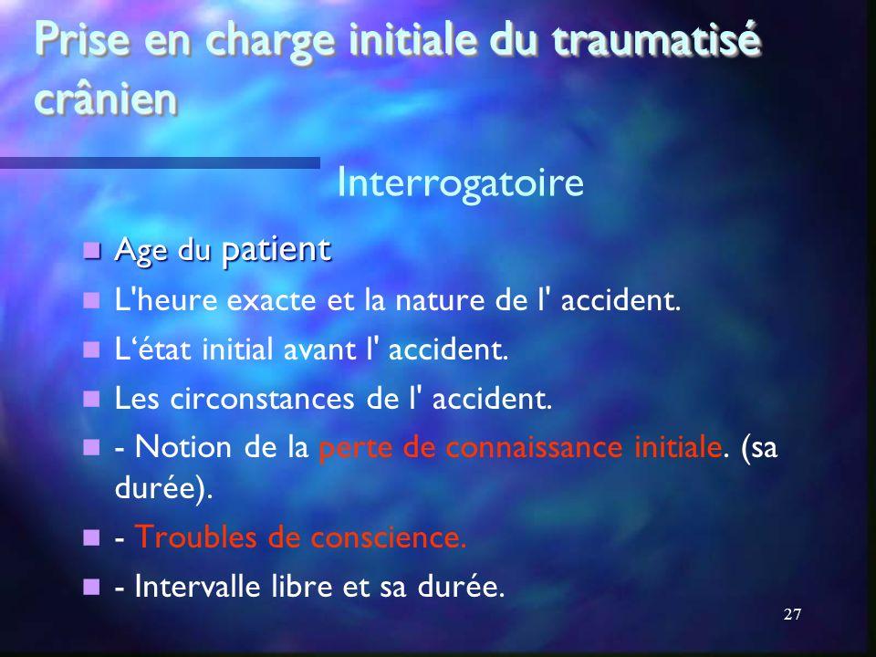 Prise en charge initiale du traumatisé crânien