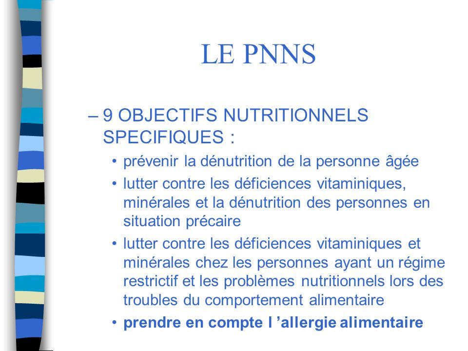 LE PNNS 9 OBJECTIFS NUTRITIONNELS SPECIFIQUES :