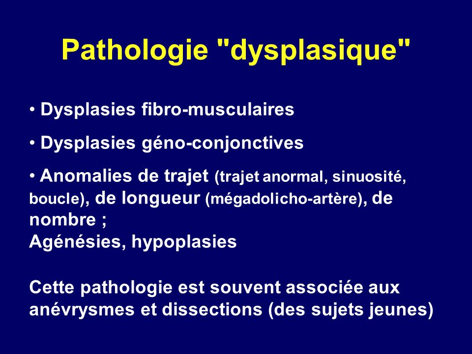 Pathologie dysplasique