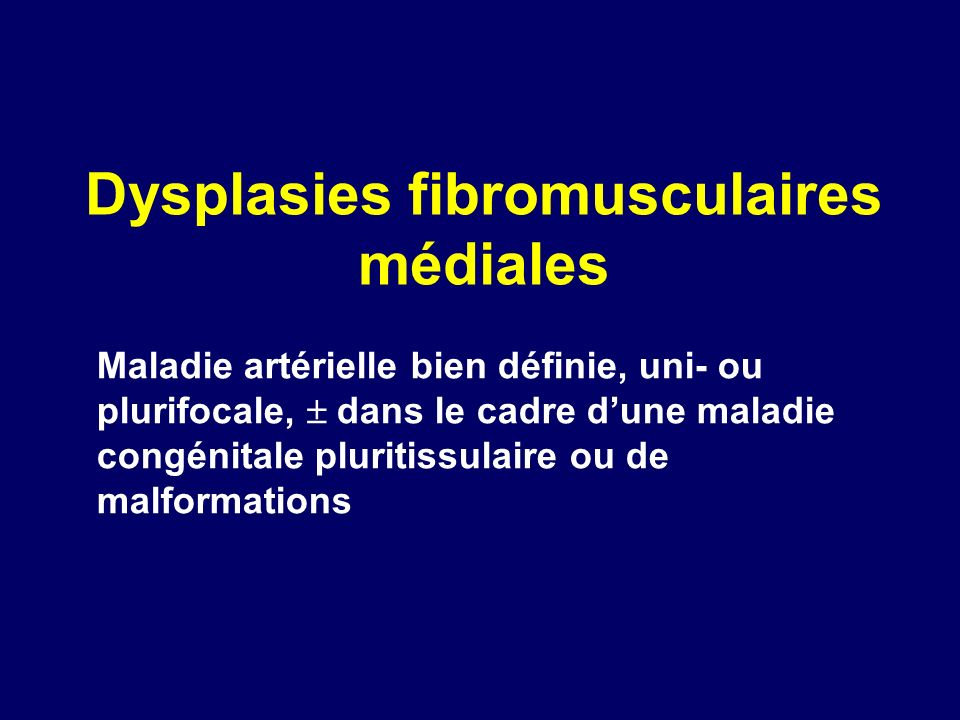 Dysplasies fibromusculaires médiales
