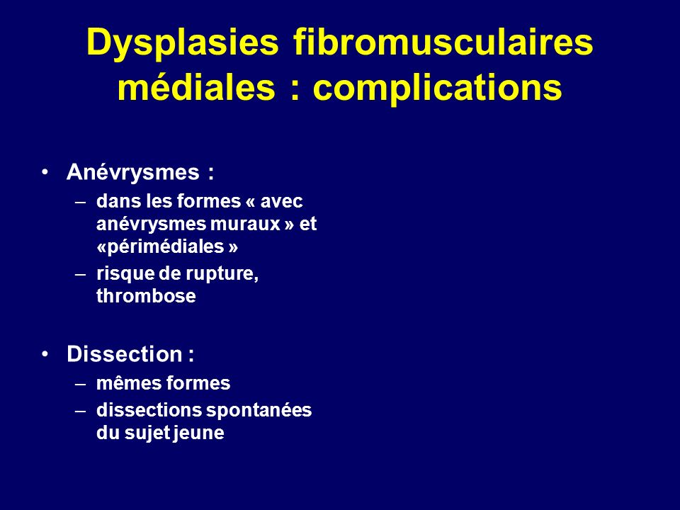 Dysplasies fibromusculaires médiales : complications