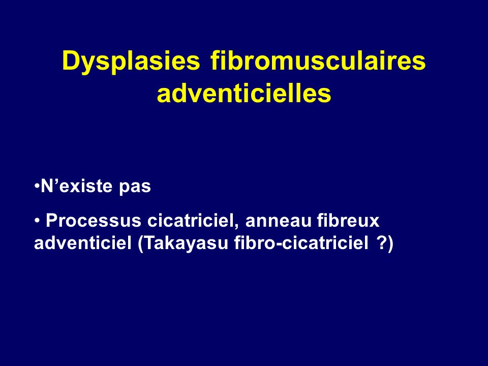 Dysplasies fibromusculaires adventicielles