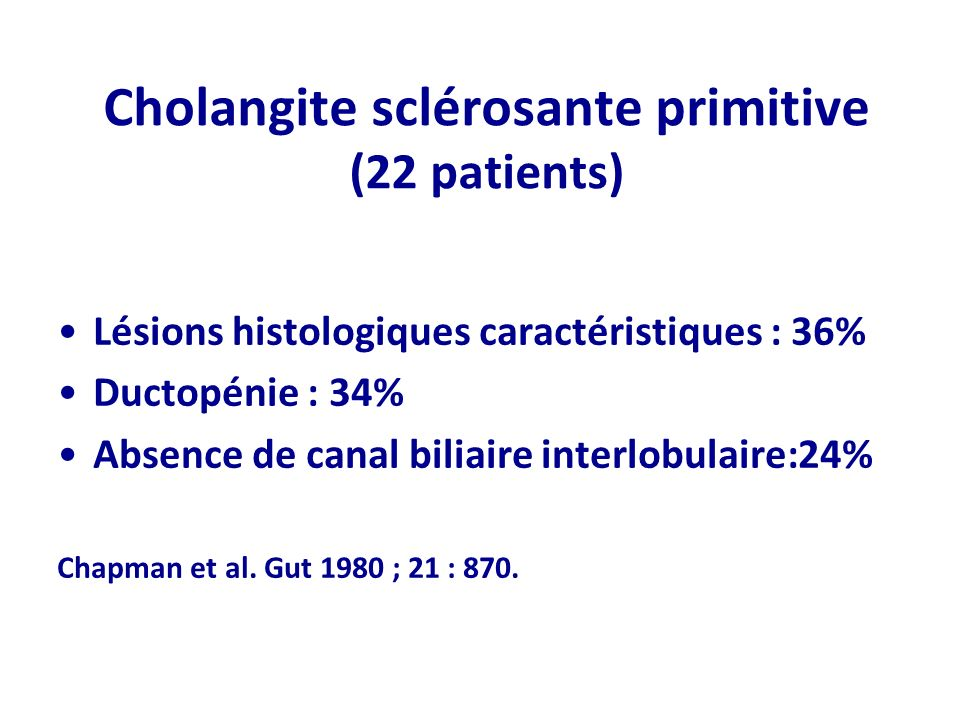 Cholangite sclérosante primitive (22 patients)