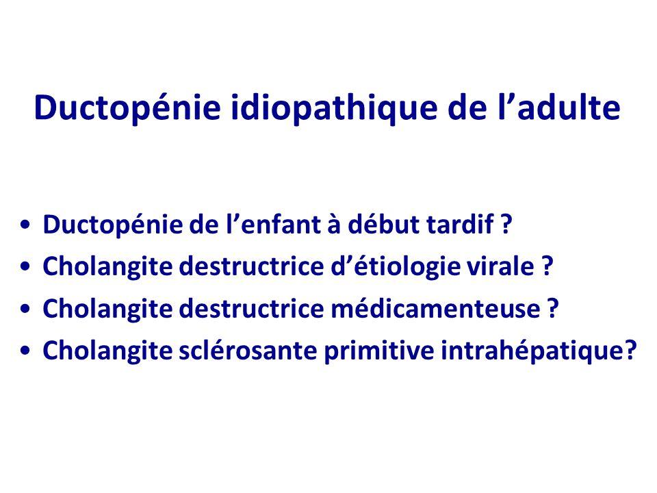 Ductopénie idiopathique de l'adulte