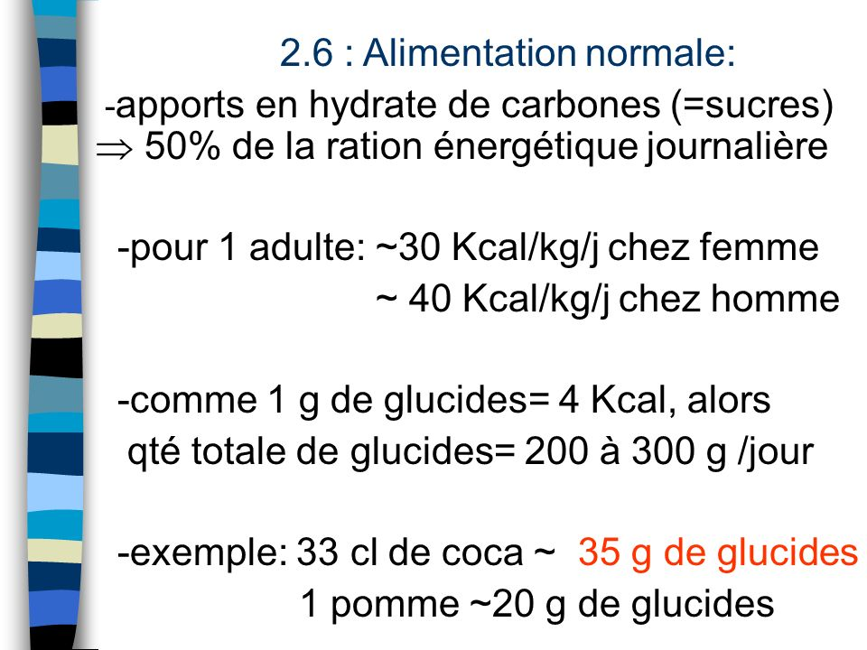 2.6 : Alimentation normale: