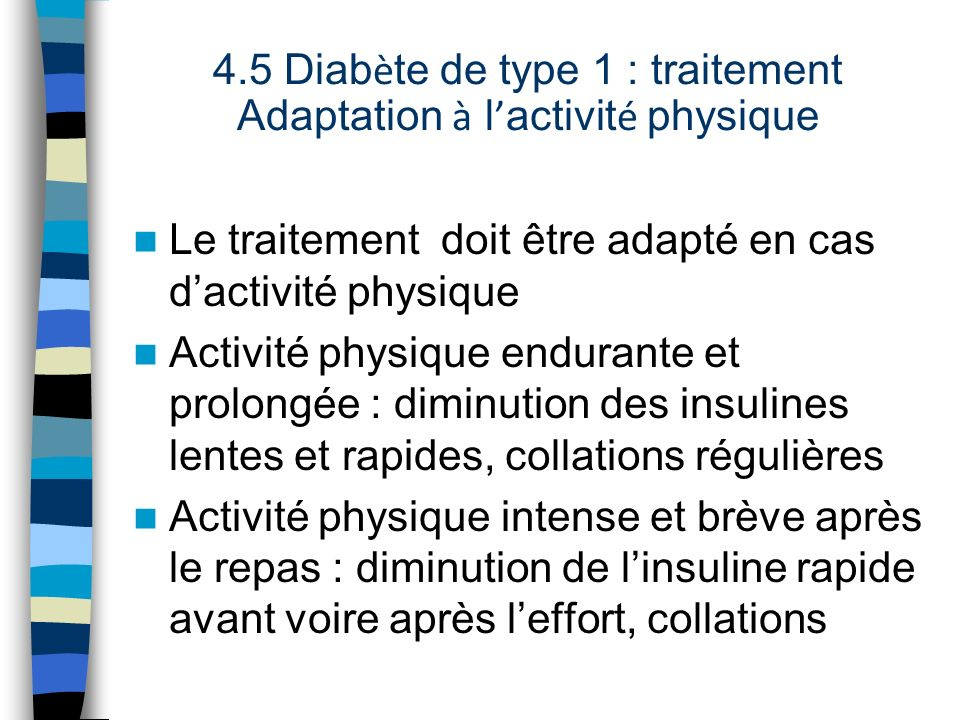 4.5 Diabète de type 1 : traitement Adaptation à l'activité physique
