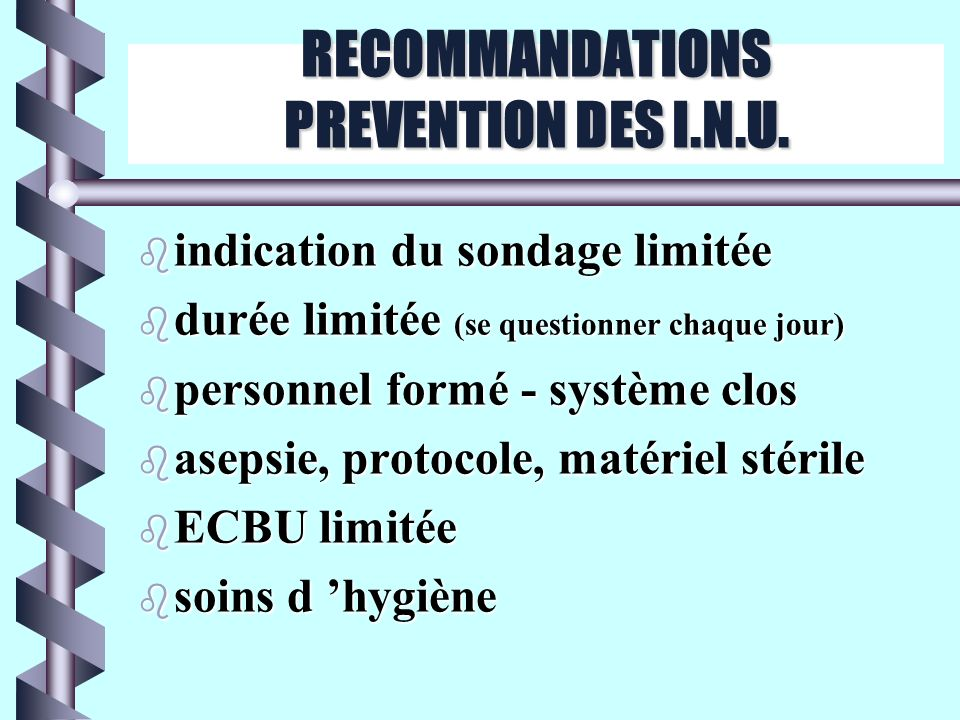 RECOMMANDATIONS PREVENTION DES I.N.U.