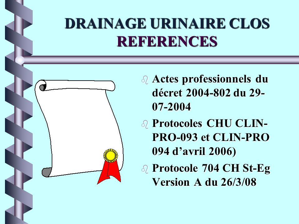 DRAINAGE URINAIRE CLOS REFERENCES