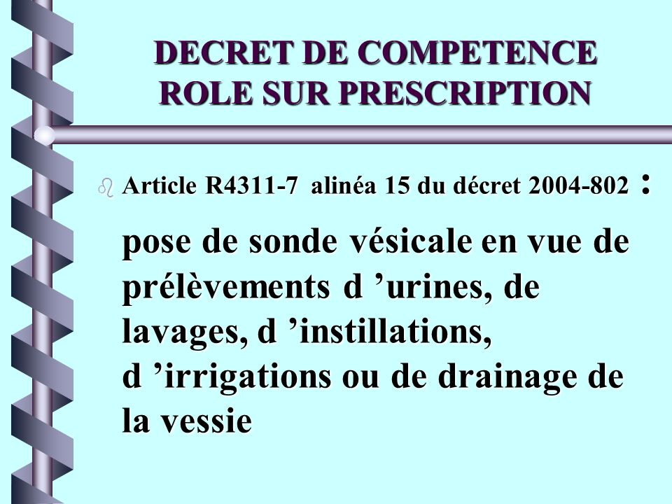 DECRET DE COMPETENCE ROLE SUR PRESCRIPTION
