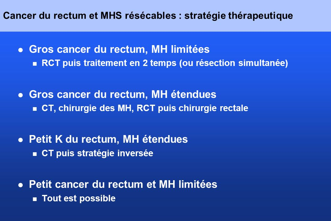 Cancer du rectum et MHS résécables : stratégie thérapeutique