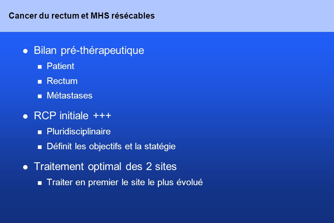 Cancer du rectum et MHS résécables