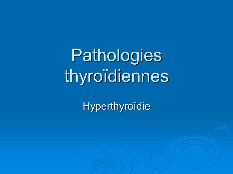 Pathologies thyroïdiennes