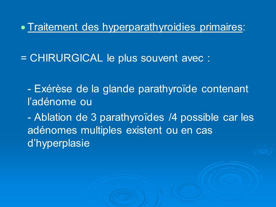 Traitement des hyperparathyroidies primaires: