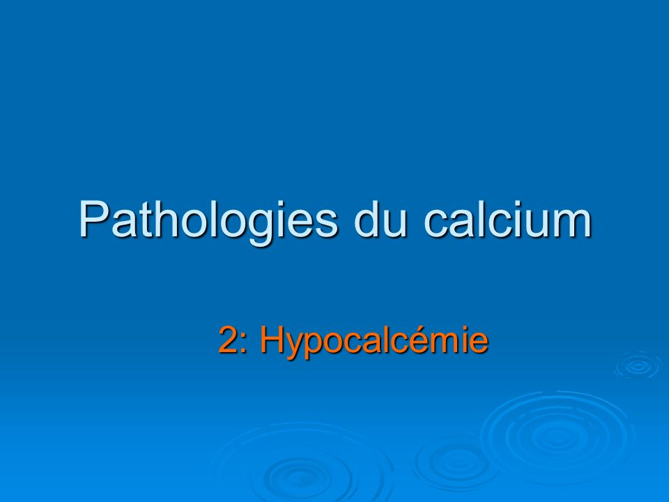 Pathologies du calcium