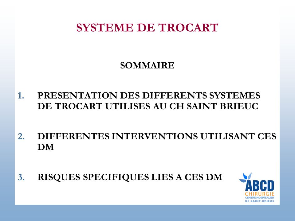 SYSTEME DE TROCART SOMMAIRE