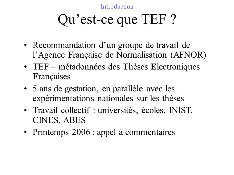 Introduction Qu'est-ce que TEF