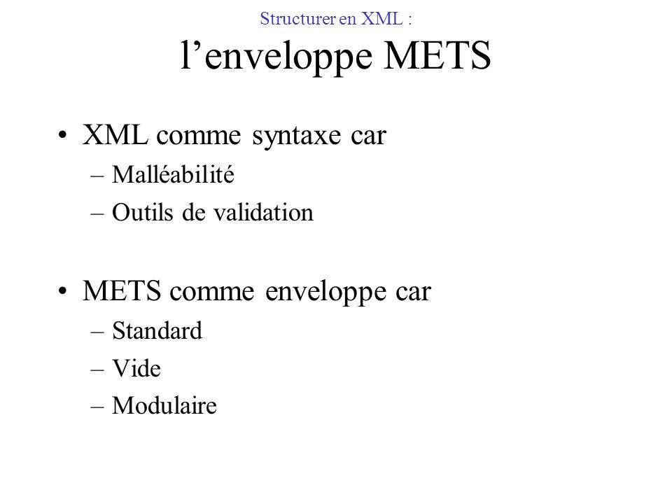 Structurer en XML : l'enveloppe METS
