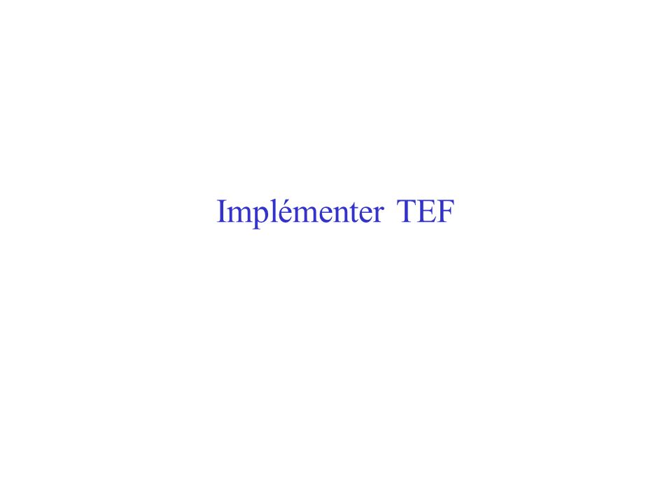 Implémenter TEF