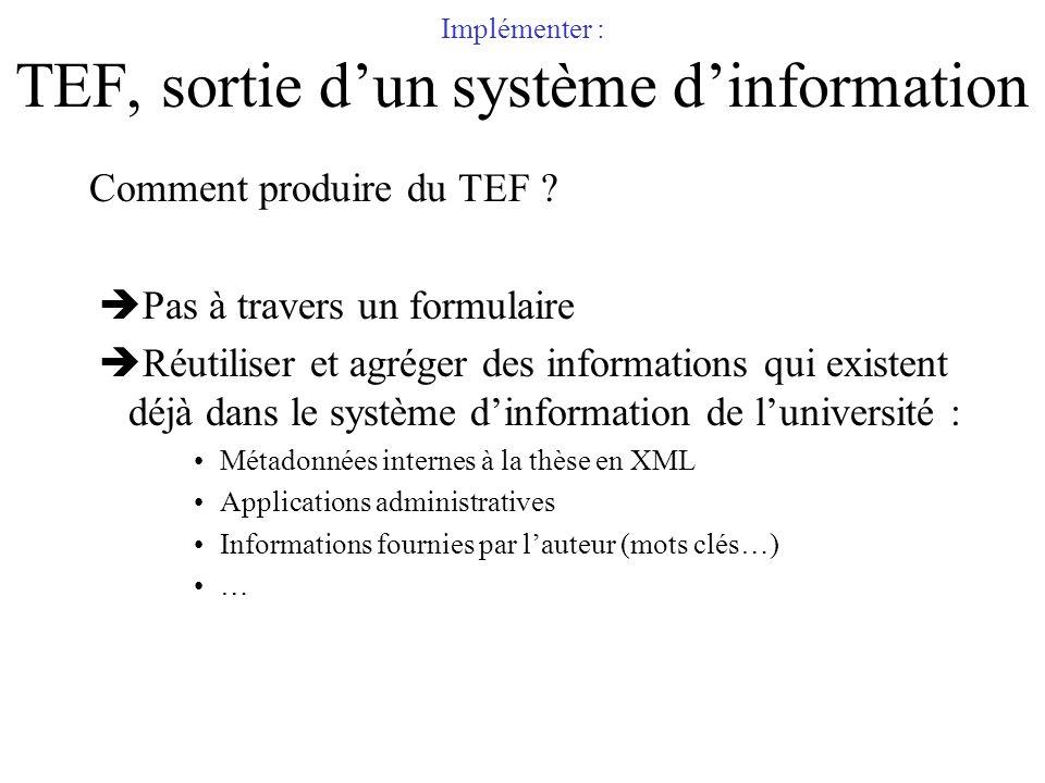 Implémenter : TEF, sortie d'un système d'information