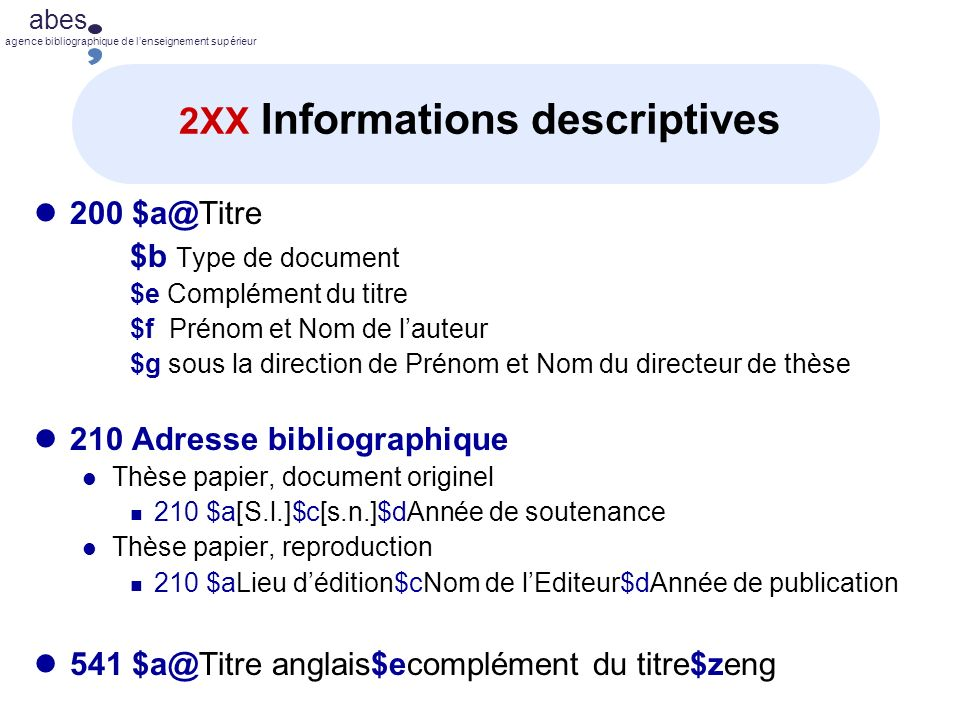 2XX Informations descriptives