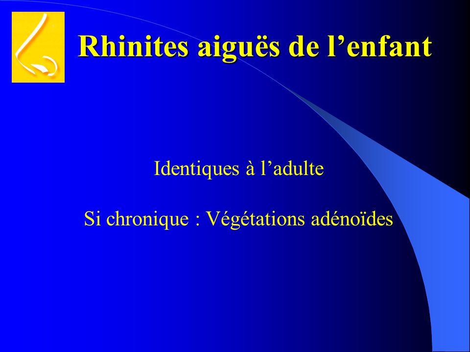Si chronique : Végétations adénoïdes