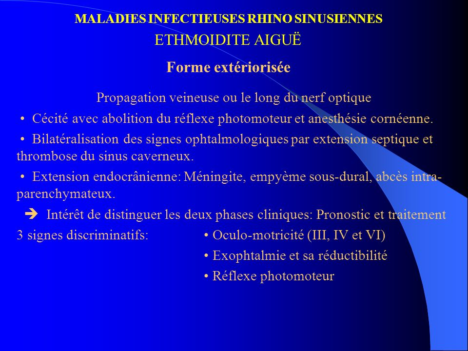 MALADIES INFECTIEUSES RHINO SINUSIENNES