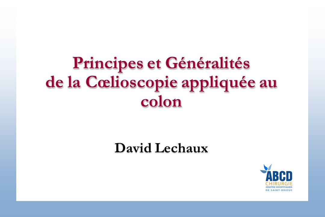 Principes et Généralités de la Cœlioscopie appliquée au colon David Lechaux