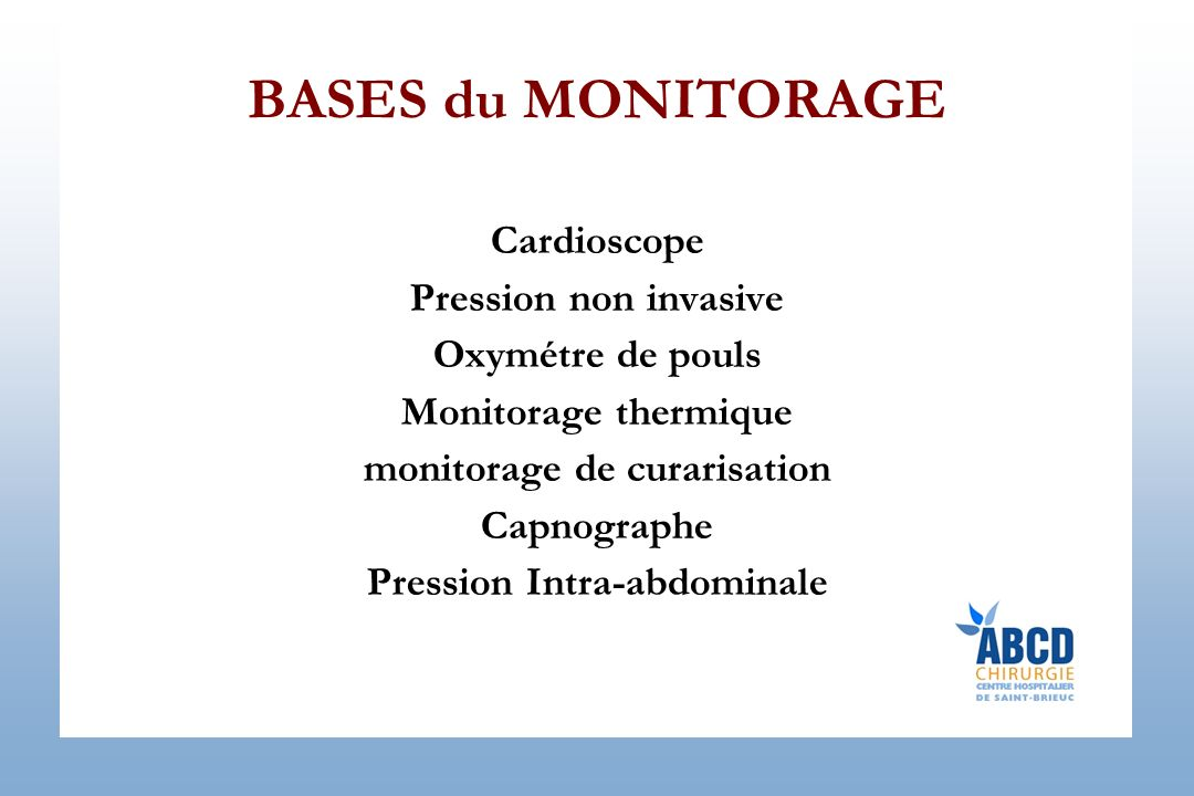 monitorage de curarisation Pression Intra-abdominale