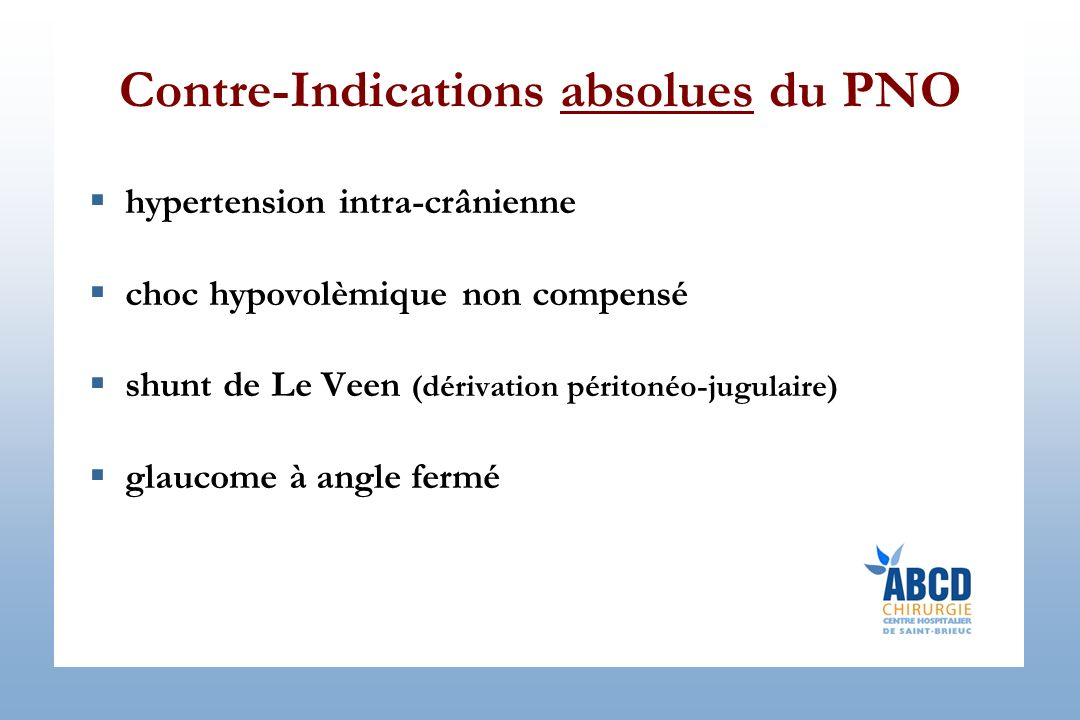 Contre-Indications absolues du PNO
