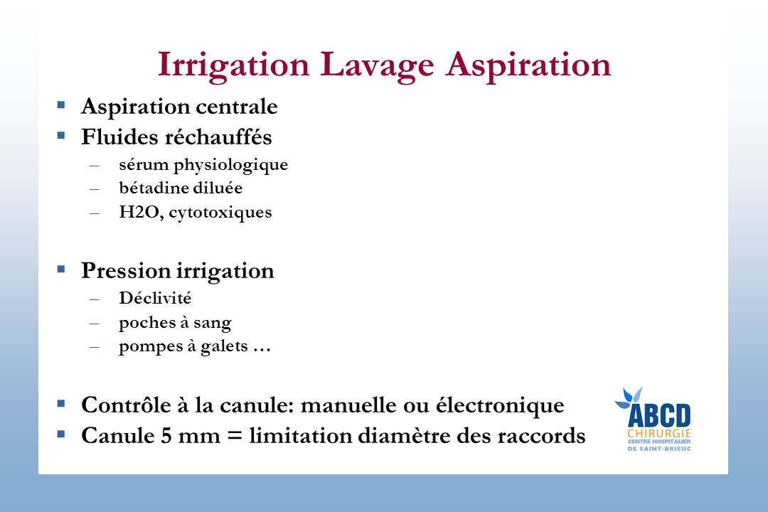 Irrigation Lavage Aspiration