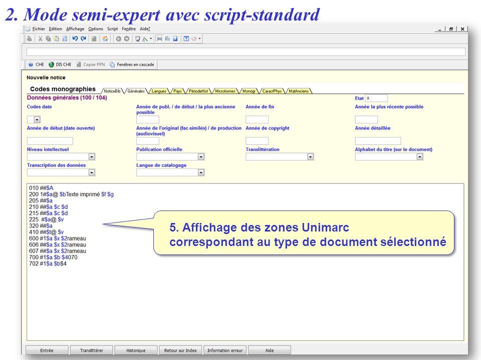 2. Mode semi-expert avec script-standard
