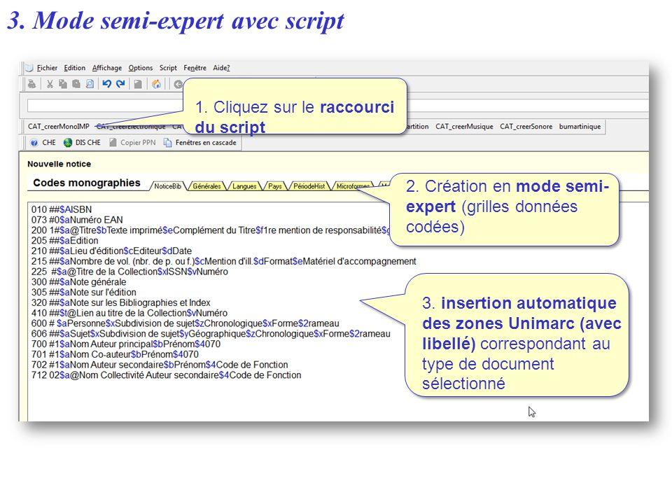 3. Mode semi-expert avec script
