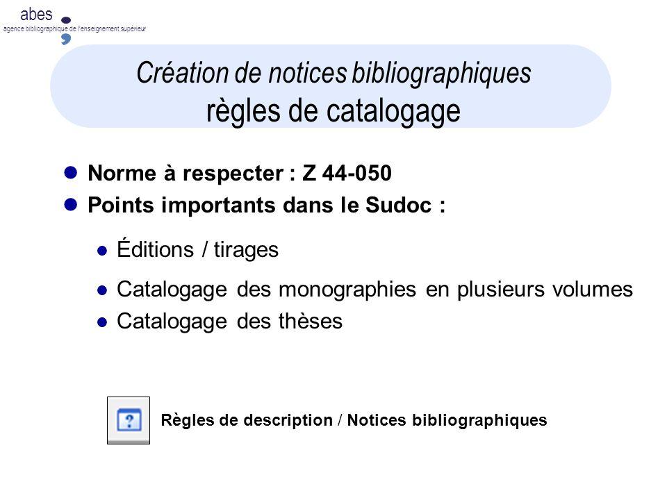 Création de notices bibliographiques règles de catalogage