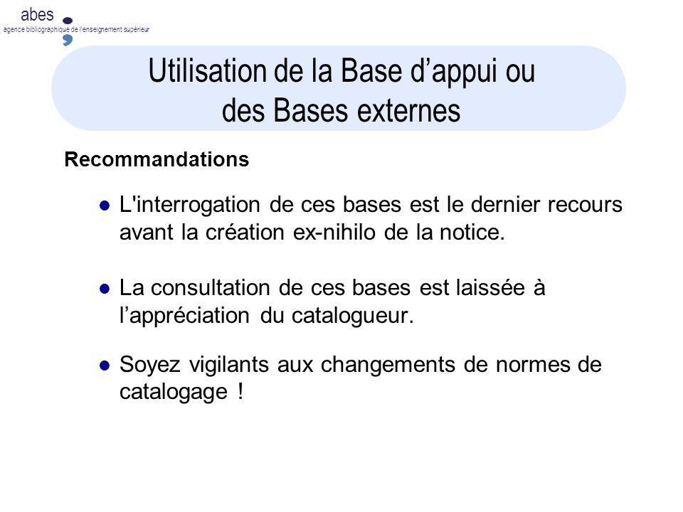 Utilisation de la Base d'appui ou des Bases externes
