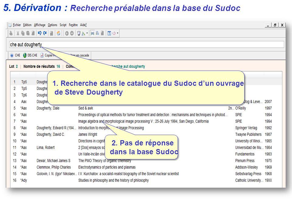 5. Dérivation : Recherche préalable dans la base du Sudoc