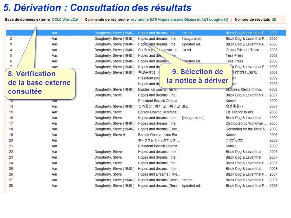 5. Dérivation : Consultation des résultats