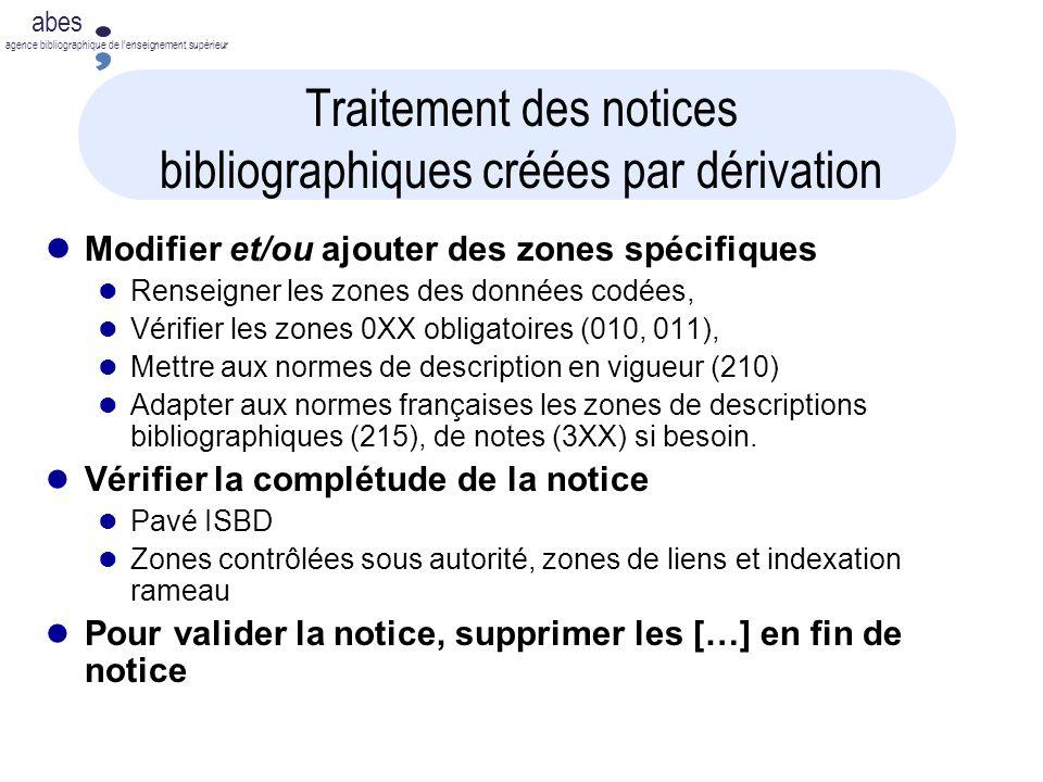 Traitement des notices bibliographiques créées par dérivation