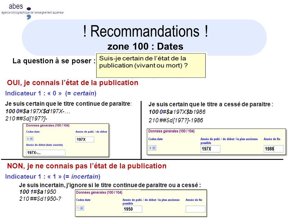 ! Recommandations ! zone 100 : Dates