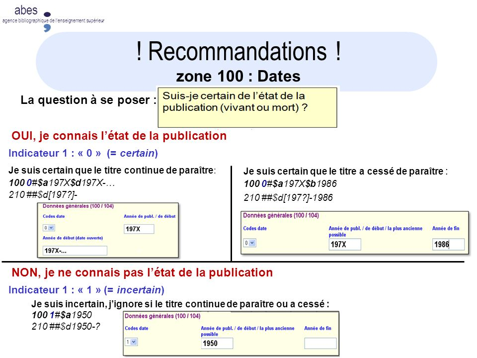 ! Recommandations ! zone 100 : Dates