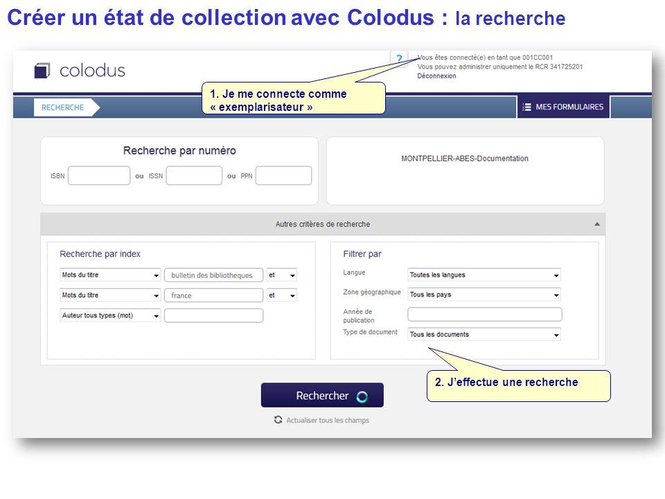 Créer un état de collection avec Colodus : la recherche