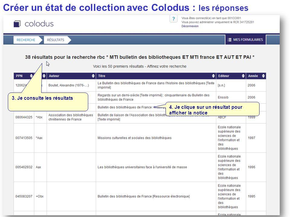 Créer un état de collection avec Colodus : les réponses