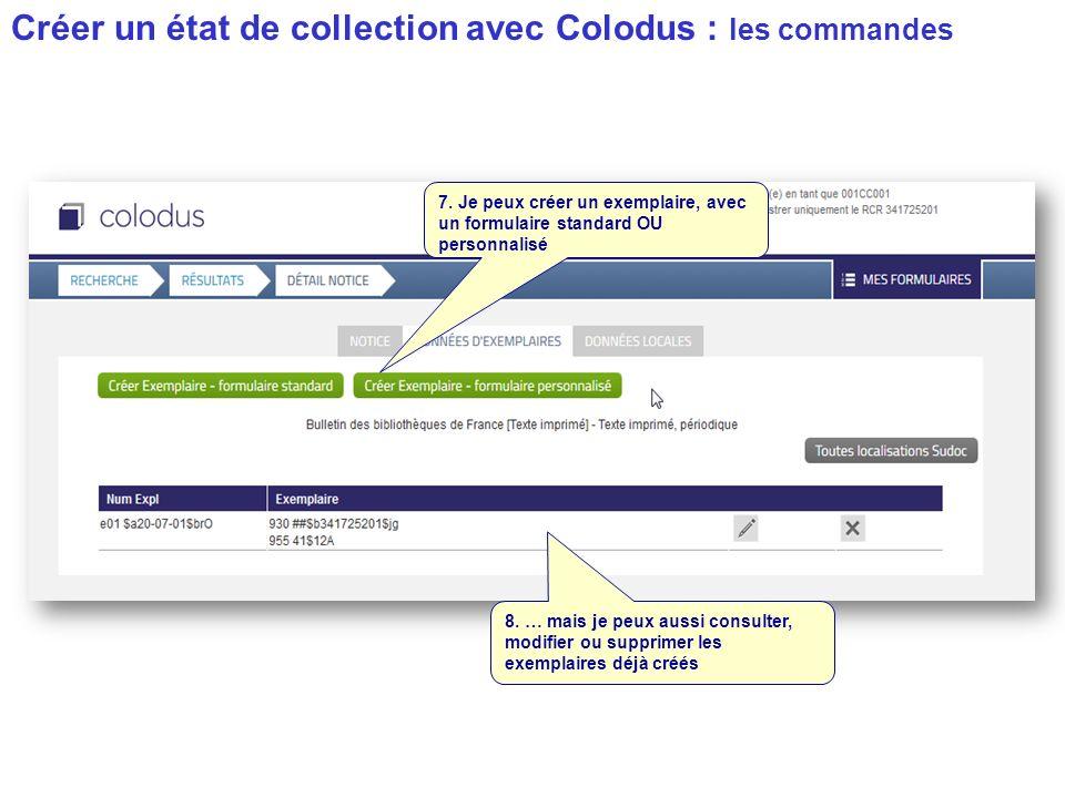 Créer un état de collection avec Colodus : les commandes