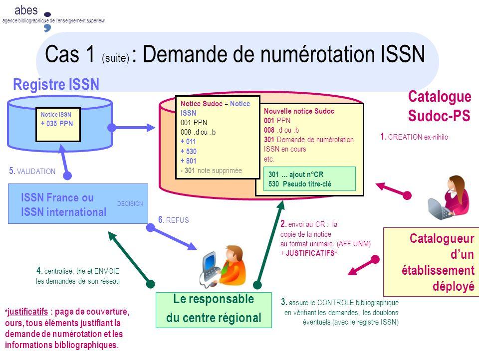 Cas 1 (suite) : Demande de numérotation ISSN