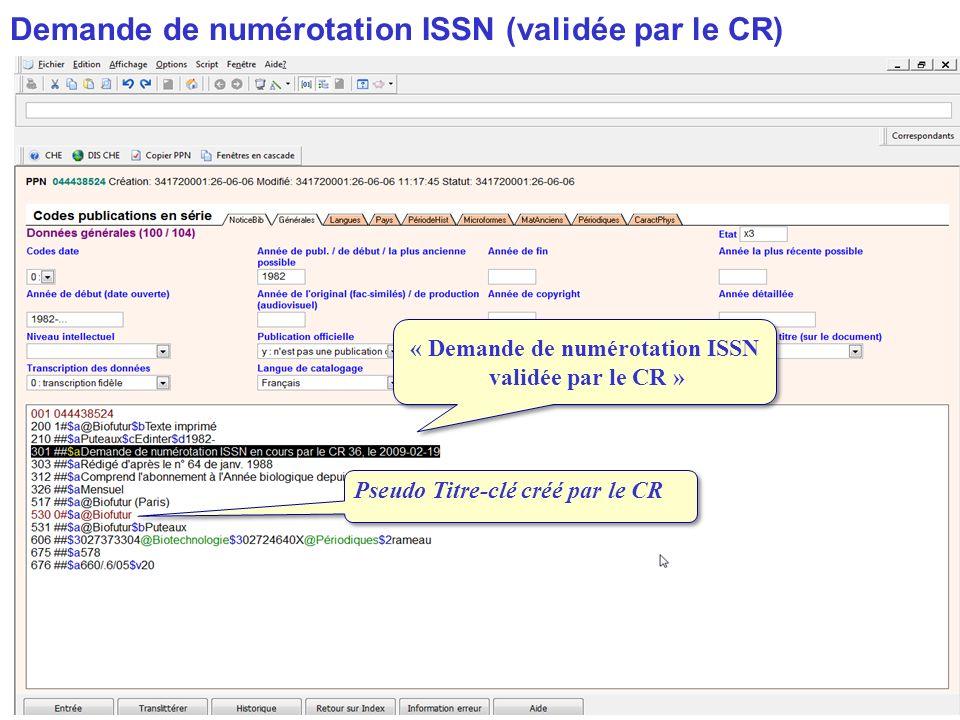 « Demande de numérotation ISSN validée par le CR »
