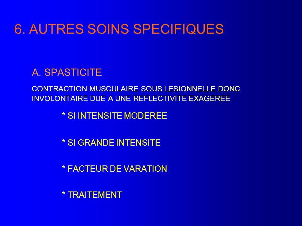 6. AUTRES SOINS SPECIFIQUES